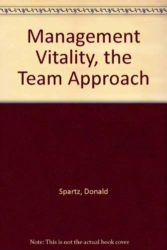 9780872631434: Management Vitality, the Team Approach