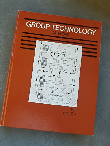 9780872631540: Group technology at work (Manufacturing update series)