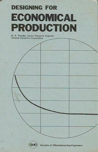 9780872632493: Designing for Economical Production
