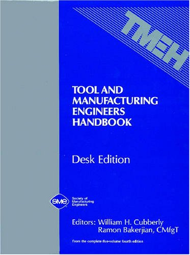 9780872633513: Tool and Manufacturing Engineers Handbook (Desk Edition) (v. 1-5)
