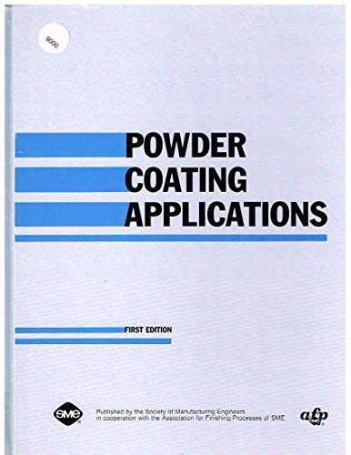 9780872633780: Powder Coating Applications (Manufacturing update series)