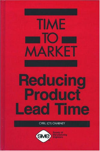 9780872633964: Time to Market: Reducing Product Lead Time
