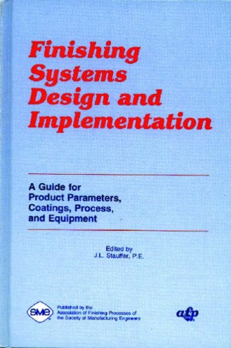 Finishing Systems Design and Implementation : A