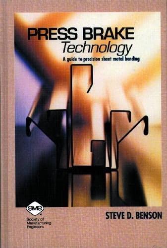9780872634831: Press Brake Technology: A Guide to Precision Sheet Metal Bending