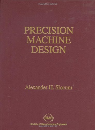 9780872634923: Precision Machine Design