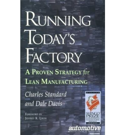 9780872635135: Running Today's Factory: A Proven Strategy for Lean Manufacturing