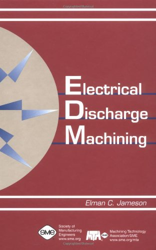 9780872635210: Electrical Discharge Machining