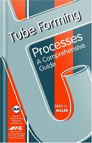 9780872636330: Tube Forming Processes: A Comprehensive Guide