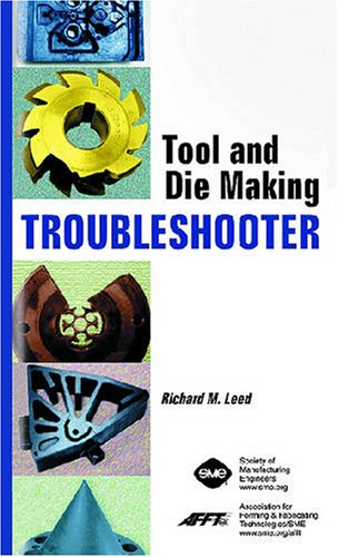 9780872636439: Tool and Die Making Troubleshooter