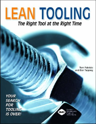 9780872636453: Lean Tooling The Right Tool at the Right Time