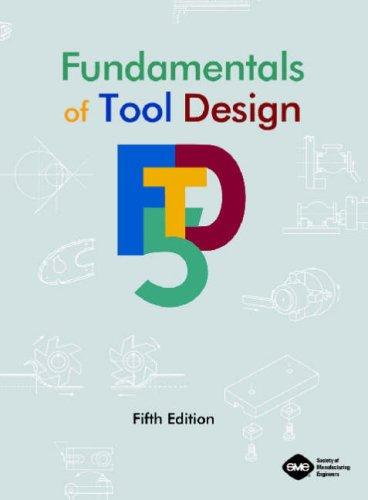 9780872636507: Fundamentals of Tool Design, Fifth Edition