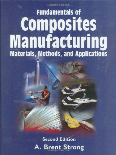 9780872638549: Fundamentals of Composites Manufacturing: Materials, Methods, and Applications