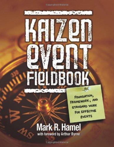 9780872638631: Kaizen Event Fieldbook: Foundation, Framework, and Standard Work for Effective Events