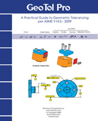 9780872638655: GEOTOL Pro: A Practical Guide to Geometric Tolerancing Per ASME Y14.5 - Workbook 2009