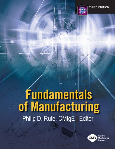 9780872638709: Fundamentals of Manufacturing 3rd Edition