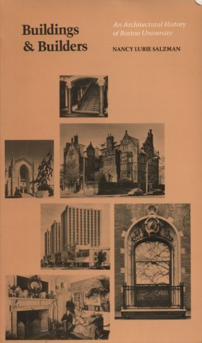 9780872700567: Buildings and builders: An architectural history of Boston University