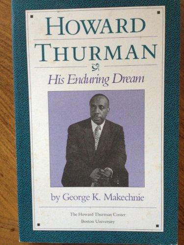 9780872700635: Howard Thurman, his enduring dream
