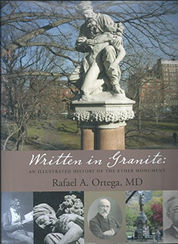 9780872701427: Written in Granite: An Illustrated History of the Ether Monument