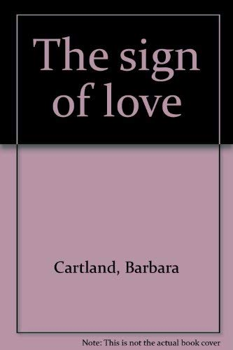 9780872720329: The sign of love