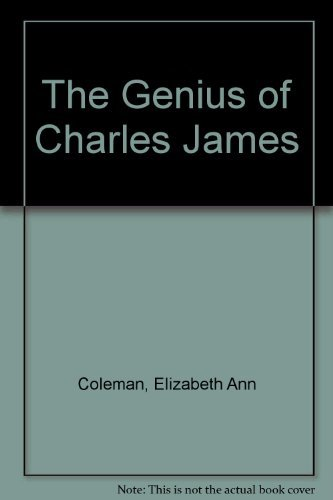 9780872730922: The Genius of Charles James