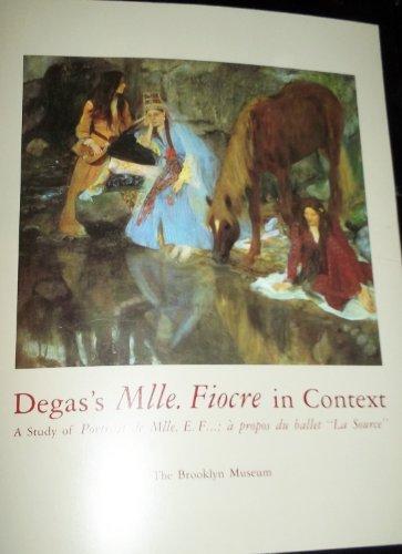 Degas's Mlle. Fiocre in Context: A Study: Dumas, Ann