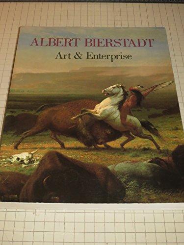 Albert Bierstadt: Art & Enterprise / [by]: Bierstadt, Albert, 1830-1902)