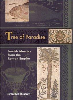 9780872731554: Tree of Paradise: Jewish Mosaics from the Roman Empire