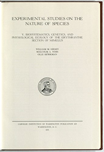 Biosystematics, genetics and physiological ecology of the: William M. Hiesey,