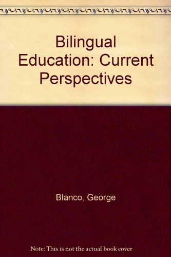 Bilingual Education: Current Perspectives: Volume IV: Education: Center for Applied Linguistics