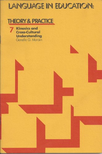 9780872810891: 007: Language in Education: Kinesics and Cross-Cultural Understanding