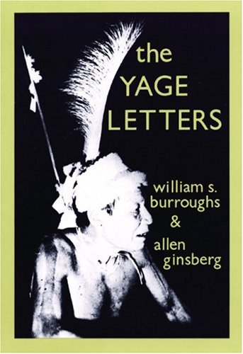 9780872860049: The Yage Letters