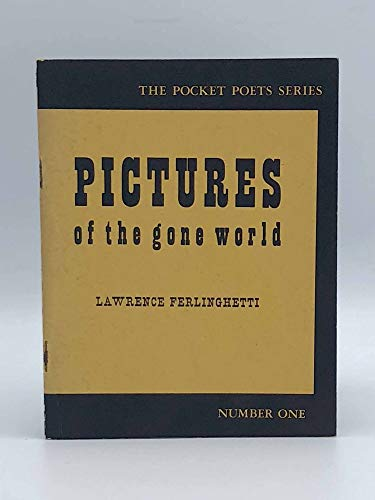 9780872860155: Pictures of the Gone World (Pocket Poets Series, Number One)