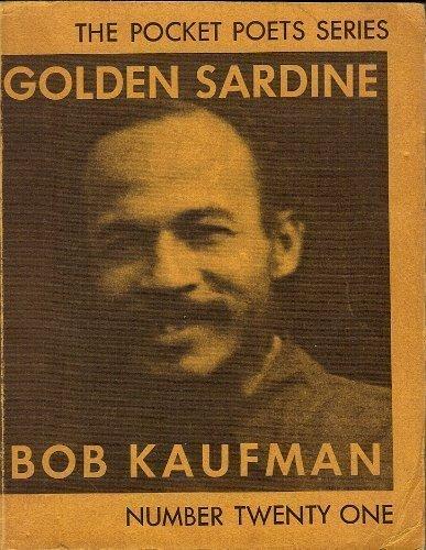 Golden Sardine (Pocket Poets Series, No. 21): Kaufman, Bob