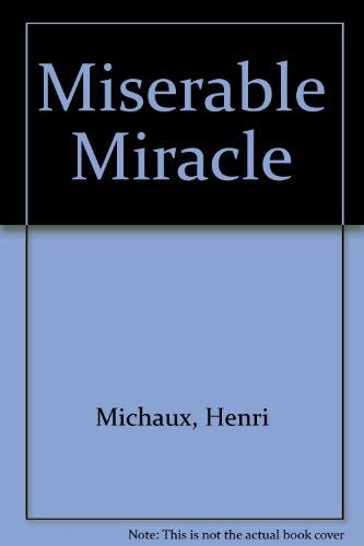 9780872860339: Miserable miracle