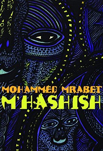 M'Hashish: Mohammed Mrabet