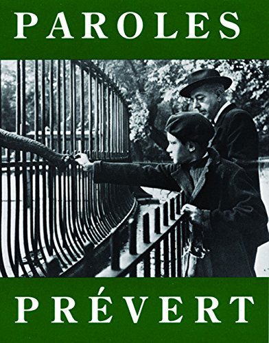 Paroles: Selected Poems (Paperback): Jacques Prevest