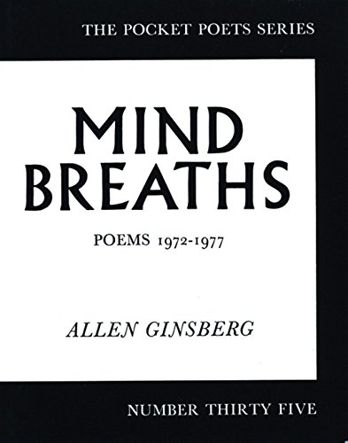 Mind Breaths: Poems 1972-1977 (City Lights Pocket Poets Series) (9780872860926) by Allen Ginsberg