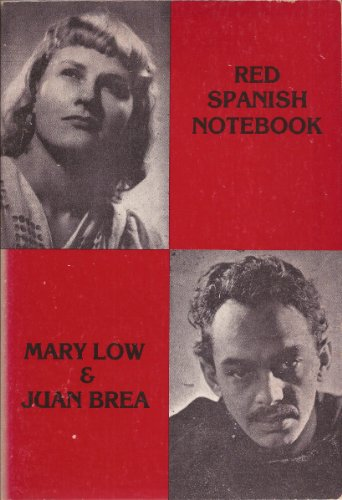 Red Spanish Notebook The First Six Months: Low, Mary