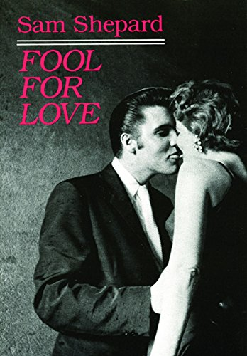 9780872861503: Fool for Love & the Sad Lament of Pecos Bill