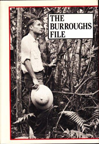 The Burroughs File: Burroughs, William S.
