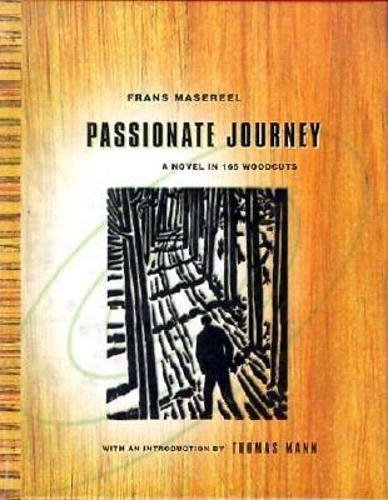 9780872861749: Passionate Journey: A Novel in 165 Woodcuts