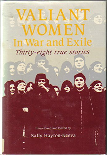 9780872862029: Valiant Women in War and Exile: Thirty-eight True Stories
