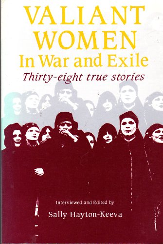 9780872862036: Valiant Women in War and Exile: Thirty-Eight True Stories