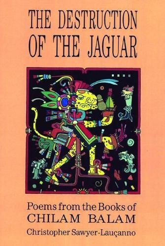 9780872862104: Destruction of the Jaguar: From the Books of Chilam Balam