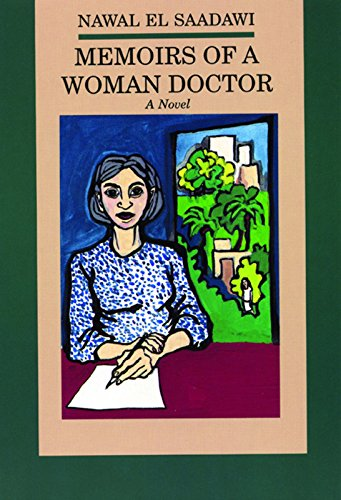 Memoirs of a Woman Doctor: El Saadawi, Nawal,