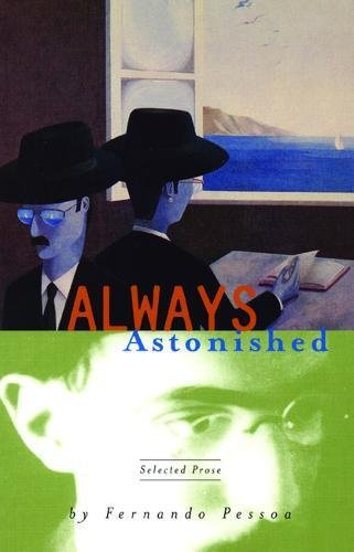 9780872862289: Always Astonished: Selected Prose