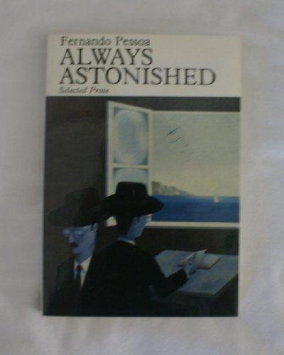 9780872862296: Always astonished: Selected prose