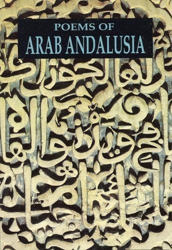 Poems of Arab Andalusia (Paperback)
