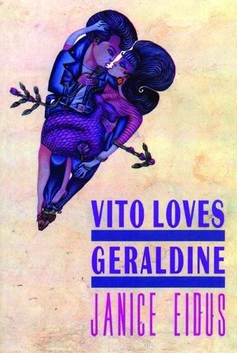 Vito Loves Geraldine: Eidus, Janice