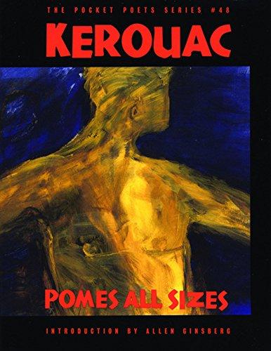 Pomes All Sizes: Jack Kerouac